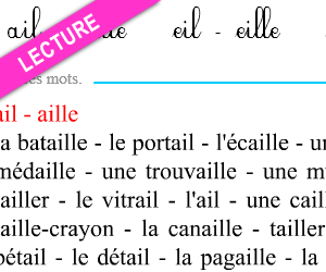 Lecture, ail, eil, ouil, euil, aille, eille, ouille, euille